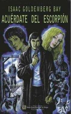 """La edición en español de """"Acuérdate del escorpión"""" fue publicada en 2010 por la Universidad Inca Garcilaso de la Vega."""
