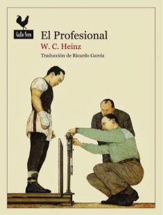 El Profesional - W. C. Heinz
